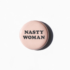 Day 19: Nasty Woman