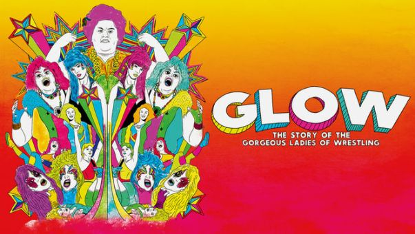 poster-GLOW-gorgeous ladies of wrestling-documentary-Netflix-dante ross-the review-danterants-blogspot-com