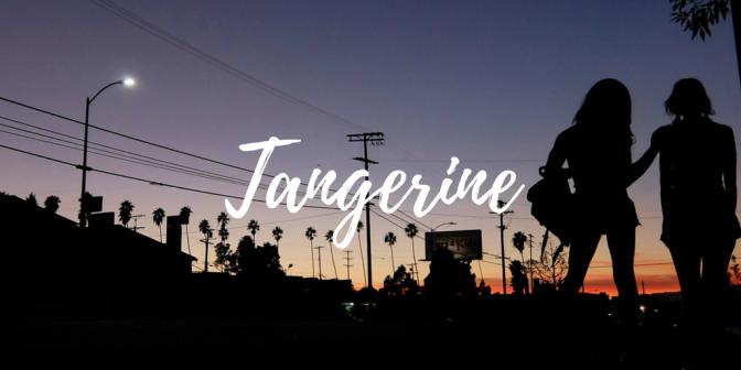 Tangerine (Film) Review