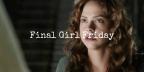 Final Girl Friday: Nica, Cult of Chucky (2017)