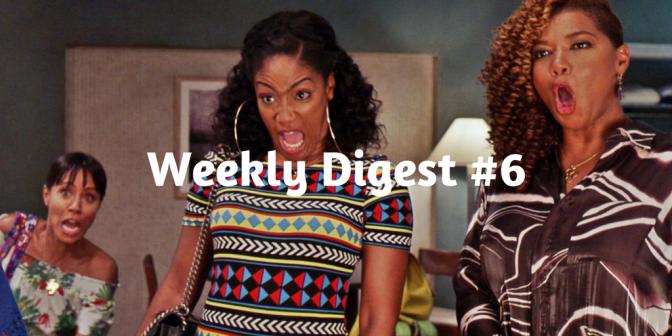 Weekly Digest #6