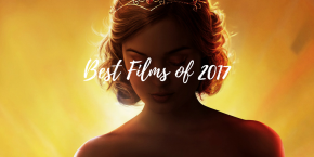 Best Films of 2017: A Voluptuous Edition