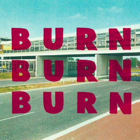 Burn Burn Burn (Film) Review