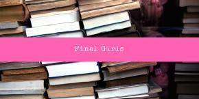 Final Girls (Book)Review
