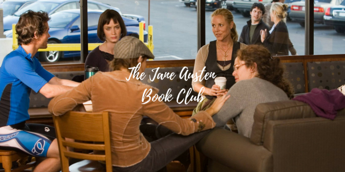 The Jane Austen Book Club (Film) Review