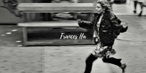 Frances Ha (Film)Review