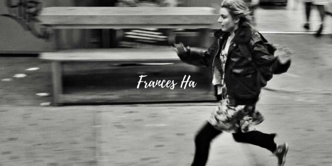 Frances Ha (Film) Review