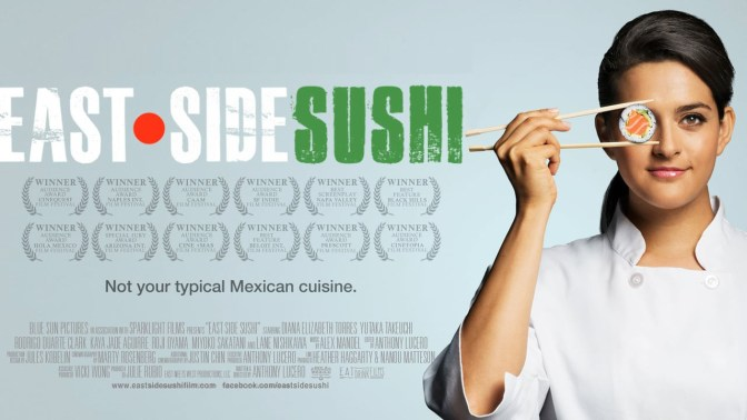 East Side Sushi (Film) Review